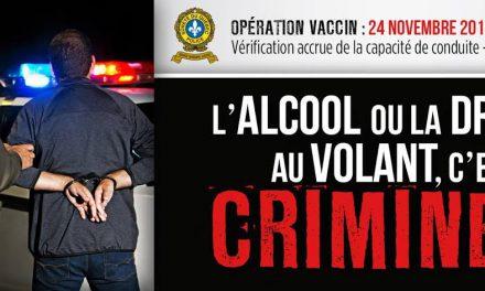 Bilan de l'opération VACCIN : 1715 arrestations pour capacité de  conduite affaiblie par l'alcool ou la drogue